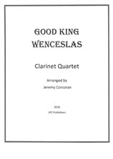 Good King Wenceslas for Clarinet Quartet